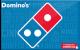 Domino's Pizza - $60